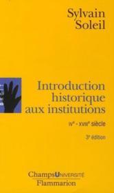 Introduction historique aux institutions ; IV-XVIII siècle (édition 2010) - Couverture - Format classique