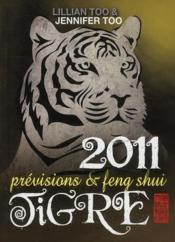 Tigre 2011 ; prévisions et feng shui - Couverture - Format classique