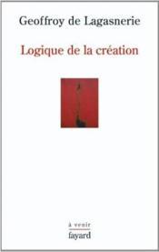 Logique de la création - Couverture - Format classique