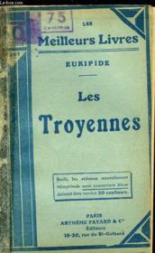 Les Troyennes - Les Bacchantes - Couverture - Format classique