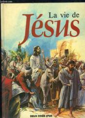 La vie de Jésus - Couverture - Format classique