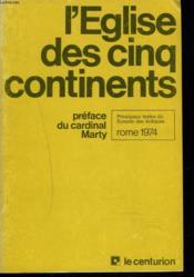 L'Eglise Des Cinq Continents, Bilan Et Perspectives De L'Evangelisation. - Couverture - Format classique