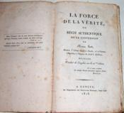 La Force de la vérité, ou Récit authentique de la conversion de Thomas Scott. - Couverture - Format classique