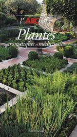 telecharger Abcdaire Des Plantes Aromatiques Et Medicinales N 137 livre PDF/ePUB en ligne gratuit