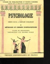 Psychologie. *. Méthodes et champs d'applications. Classe de philosophie. Préparation aux grandes écoles - Couverture - Format classique