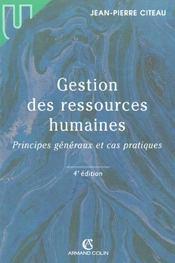 Gestion Des Ressources Humaines. Principes Généraux Et Cas Pratiques - Intérieur - Format classique