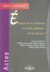 Ethique de la recherche et sante publique : ou en est-on ? - 1ere edition - Intérieur - Format classique