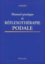 Manuel pratique de réflexothérapie podale - Couverture - Format classique