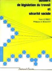 Dossier Legislation Du Travail - Securite Sociale (Vert) - Couverture - Format classique