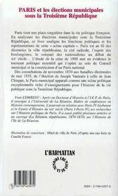 Paris Et Les Elections Municipales Sous La Troisieme Republique ; La Scene Capitale Dans La Vie Politique Francaise - 4ème de couverture - Format classique