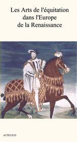 Les arts de l'équitation dans l'Europe de la Renaissance - Intérieur - Format classique