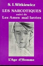 Narcotiques Les Ames Mal Lavees (Les) - Couverture - Format classique