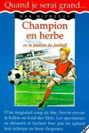 Champion en herbe ou la passion du football - Couverture - Format classique