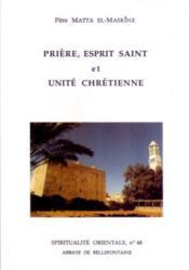 Prière, esprit saint et unité chrétienne - Couverture - Format classique