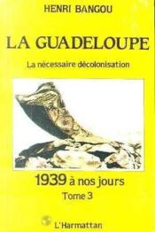 Guadeloupe (La) T.2 Aspects De La Colonisation - Couverture - Format classique
