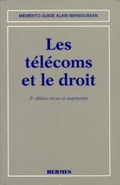 Les télécoms et le droit (2e édition) - Couverture - Format classique