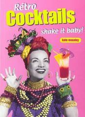 Retro cocktails ; shake it baby ! - Intérieur - Format classique
