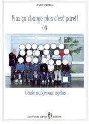 Plus Ca Change Plus C'Est Pareil - Couverture - Format classique