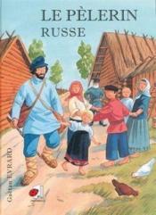 Le pélerin russe - Couverture - Format classique
