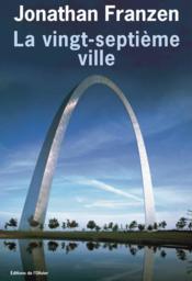Vingt-Septieme Ville (La) - Couverture - Format classique