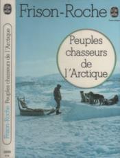 Peuples chasseurs de l'Arctique - Couverture - Format classique
