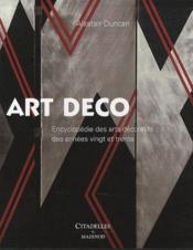 Art déco ; encyclopédie des arts décoratifs des années vingt et trente - Couverture - Format classique