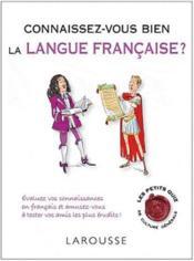 Connaissez-vous bien la langue française ? - Couverture - Format classique
