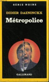 Collection : Serie Noire N° 2009 Metropolice - Couverture - Format classique