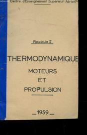 Fascicule Ii - Thermodynamique - Moteurs Et Propulsion - Couverture - Format classique