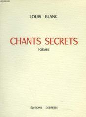 Chants Secrets. Poemes - Couverture - Format classique
