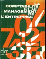 La Comptabilite Et Le Management E L'Entreprise - Couverture - Format classique