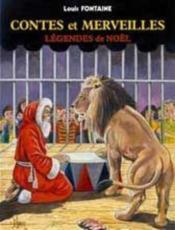 Contes et merveilles ; légendes de Noël - Couverture - Format classique