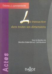 La transaction dans toutes ses dimensions - 1ere edition - Intérieur - Format classique