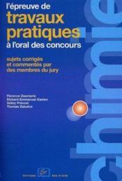 Chimie ; l'epreuve de travaux pratiques à l'oral des concours - Couverture - Format classique