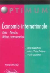 Economie Internationale Faits Theories Debats Contemporains - 4ème de couverture - Format classique