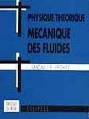 Physique Theorique Mecanique Des Fluides - Intérieur - Format classique