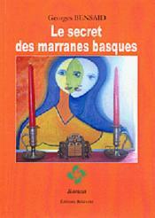 Le secret des marranes basques - Couverture - Format classique