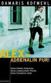 Alex-adrenalin pur ! - Intérieur - Format classique
