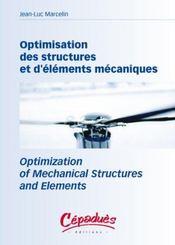 Optimisation des structures et d'elements mecaniques ; optimization of mechanical structures and elements - Intérieur - Format classique