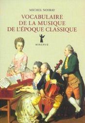 Vocabulaire De La Musique De L'Epoque Classique - Intérieur - Format classique