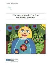 L'Observation De L'Enfant En Milieu Educatif - Intérieur - Format classique