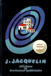 J Jacquelin, Affichiste - Couverture - Format classique