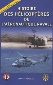 Histoire des hélicoptères de l'aéronautique navale - Couverture - Format classique