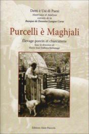 Prucelli e maghjali ; élevage porcin et charcuterie - Couverture - Format classique
