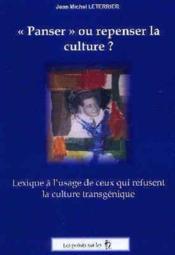 Penser Ou Repenser La Culture - Couverture - Format classique