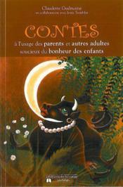 Contes a l'usage des parents et adultes soucieux bonheur enfants - Couverture - Format classique