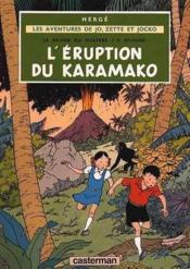 Les aventures de Jo, Zette et Jocko t.4 ; le rayon du mystère t.2 ; l'éruption du Karamako - Couverture - Format classique