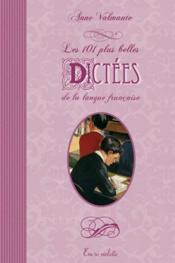 Les 101 plus belles dictées de la langue française - Couverture - Format classique