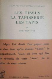 L'Art français depuis vingt ans. Les tissus, la tapisserie, les tapis - Couverture - Format classique