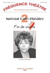 Revue Frequence Theatre N.17 ; Spécial Café Théâtre T.2 - Couverture - Format classique